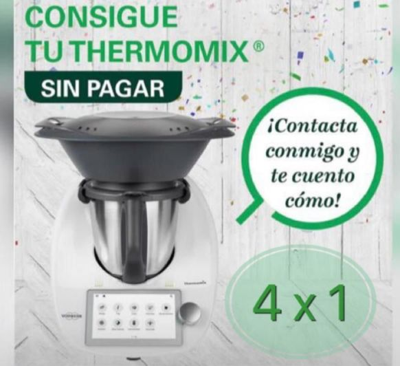 Thermomix® PROMOCIÓN 4X1 SIN PAGAR