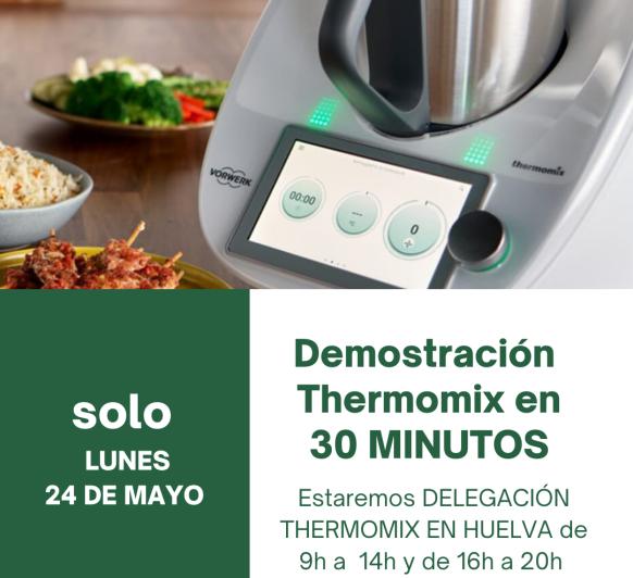 DEMOSTRACIÓN DE Thermomix® EN 30 MIN.