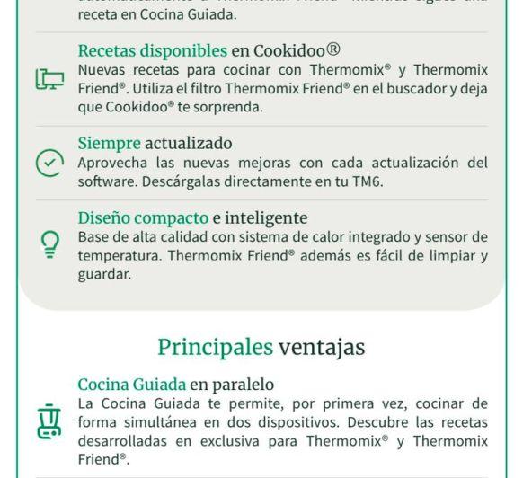 DESCUBRE LAS NUEVAS VENTAJAS CON Thermomix® FRIEND